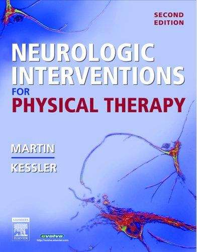 Neurologic Interventions for Physical Therapy (Second Edition)