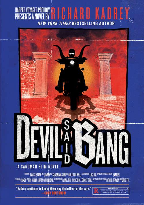Devil Said Bang (Sandman Slim #4)