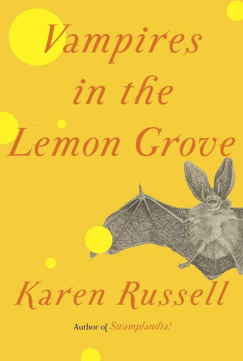 Vampires in the Lemon Grove: Stories (Vintage Contemporaries Ser.)