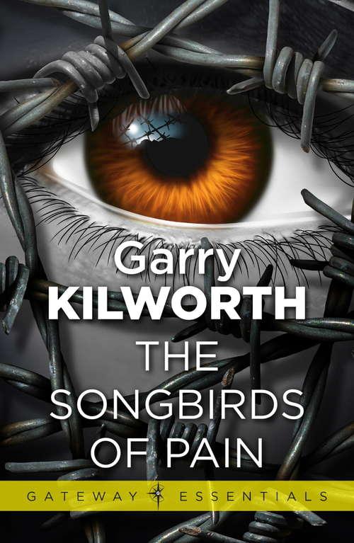 The Songbirds of Pain (Gateway Essentials #311)