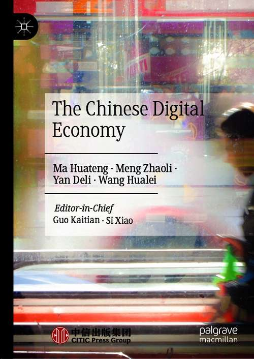 The Chinese Digital Economy