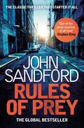 Rules of Prey (John Sandford's Prey #1)
