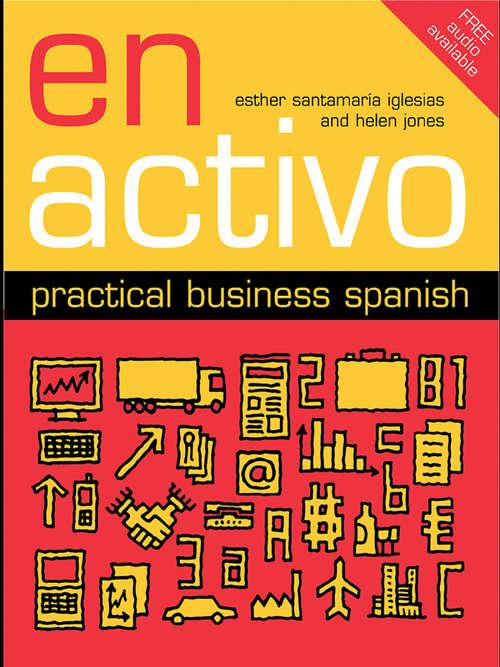 En Activo: Practical Business Spanish