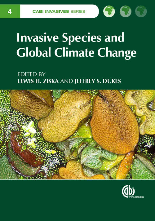 Invasive Species and Global Climate Change (CABI Invasives Series)