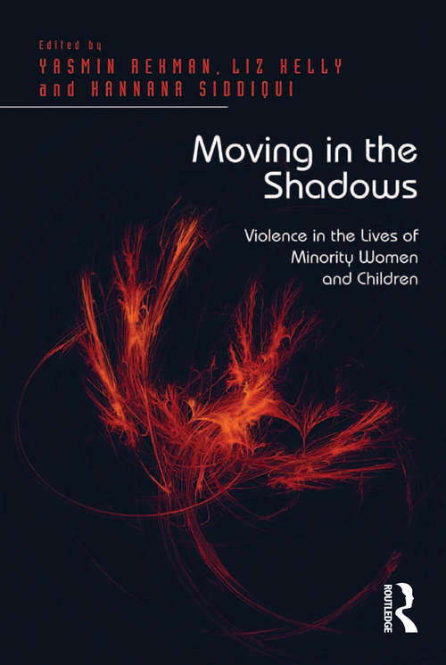 Moving in the Shadows: Violence in the Lives of Minority Women and Children
