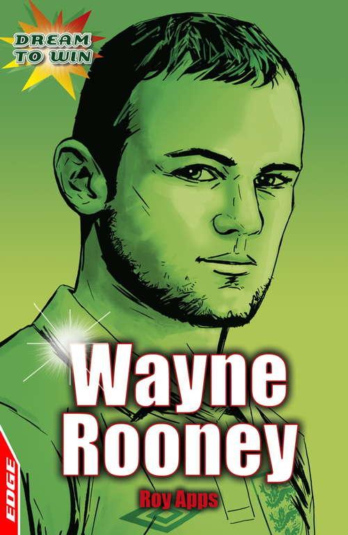 Wayne Rooney: EDGE - Dream to Win