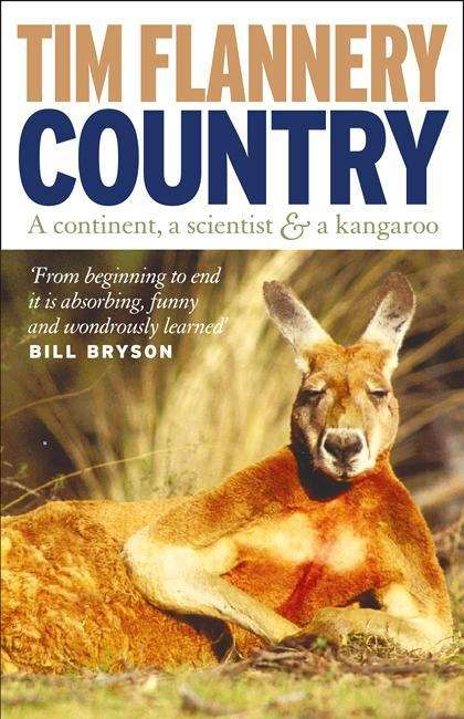 Country: a continent, a scientist and a kangaroo (Adventures #2)