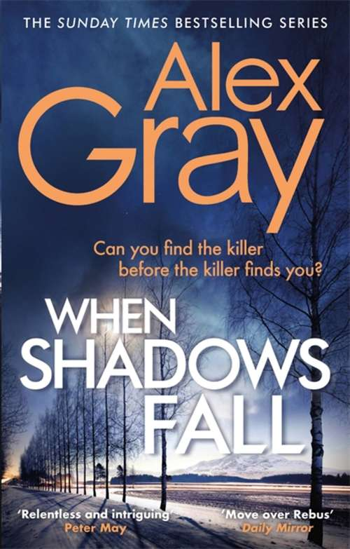 When Shadows Fall: Have you discovered this million-copy bestselling crime series? (Dsi William Lorimer Ser.)