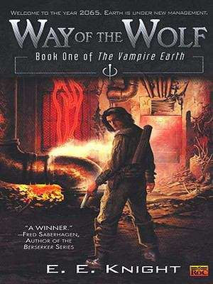 Way of The Wolf (Vampire Earth #1)