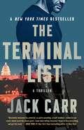 The Terminal List: A Thriller (Terminal List #1)