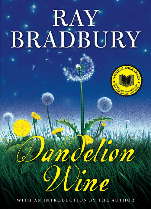 Dandelion Wine (Grand Master Editions Ser.)