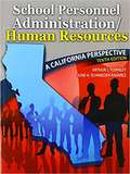 School Personnel Administration/Human Resources: A California Perspective