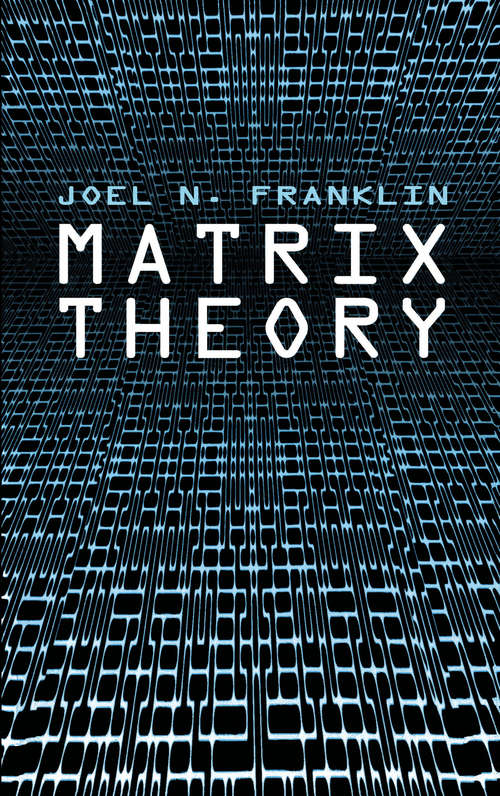 Matrix Theory (Dover Books on Mathematics)