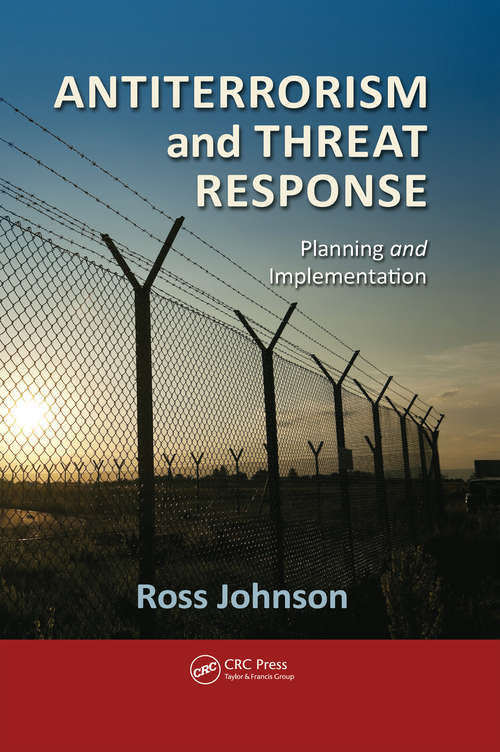 Antiterrorism and Threat Response: Planning and Implementation