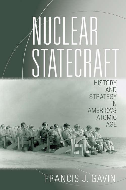 Nuclear Statecraft