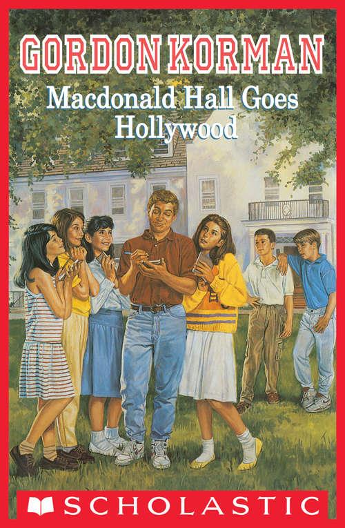 MacDonald Hall Goes Hollywood (MacDonald Hall)