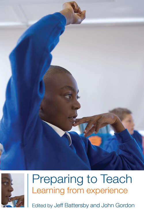 Preparing to Teach: Learning from Experience