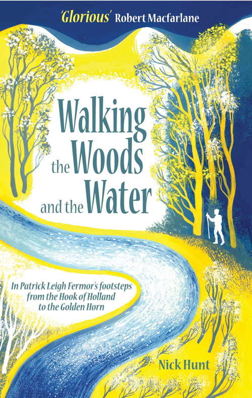 Walking the Woods and the Water