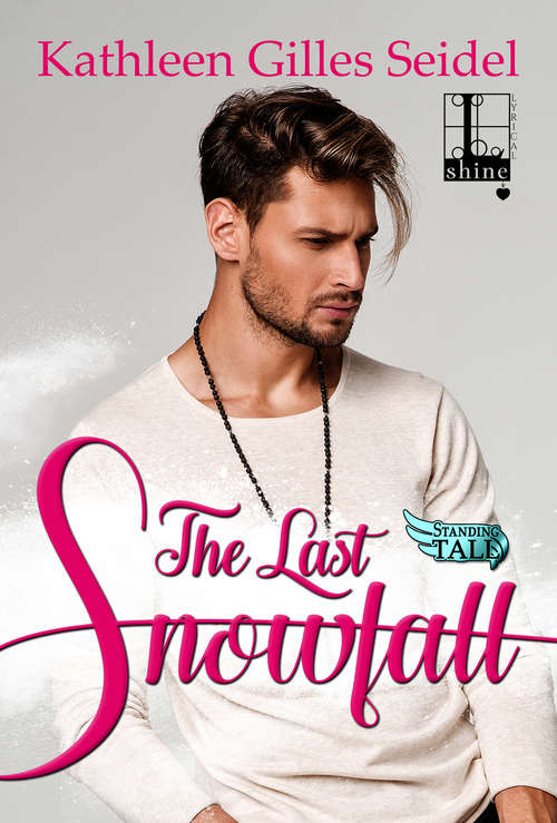 The Last Snowfall (Standing Tall #2)