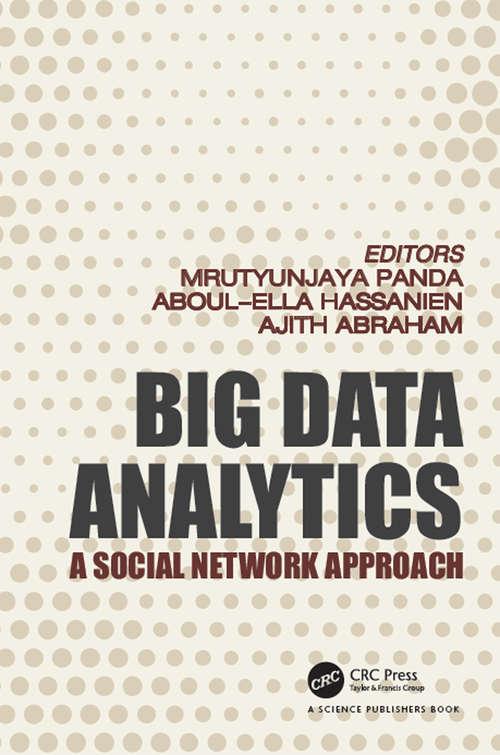 Big Data Analytics: A Social Network Approach (Studies in Big Data #30)