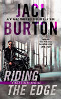 Riding the Edge (A Wild Riders Novel)