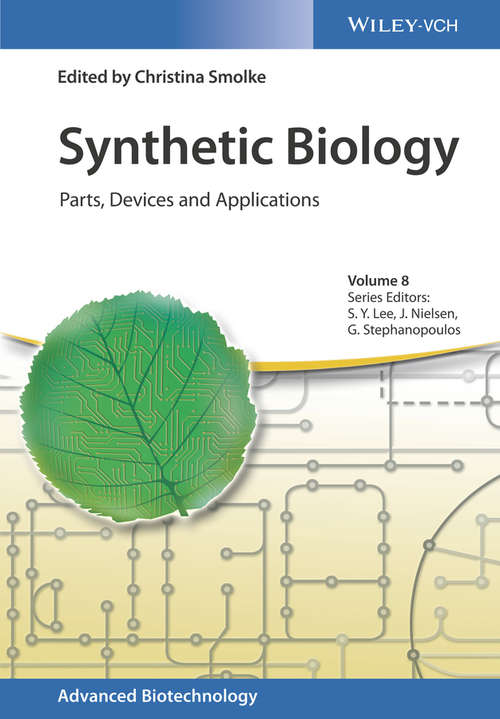Synthetic Biology: Parts, Devices and Applications (Advanced Biotechnology)