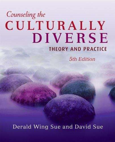 Counseling the Culturally Diverse: Theory and Practice (5th edition)