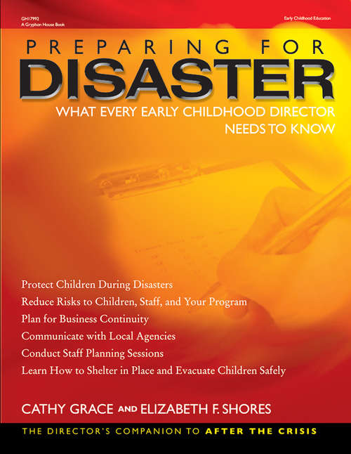 Preparing for Disaster: What Every Early Childhood Director Needs to Know