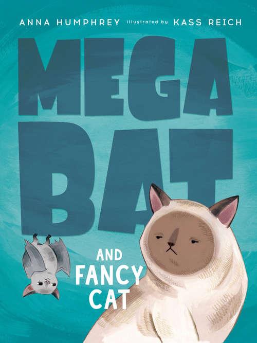 Megabat and Fancy Cat (Megabat)