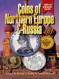 Coins of Northern Europe & Russia (Coins Of Northern Europe And Russia Ser.)