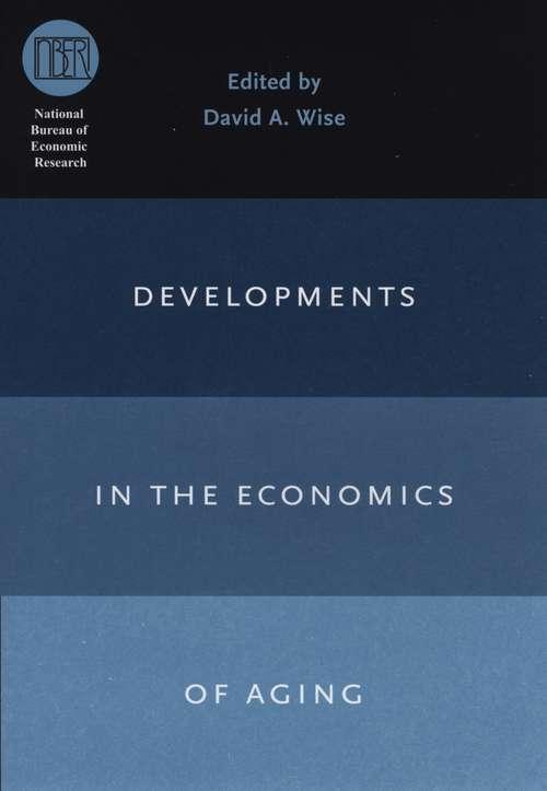 Developments in the Economics of Aging