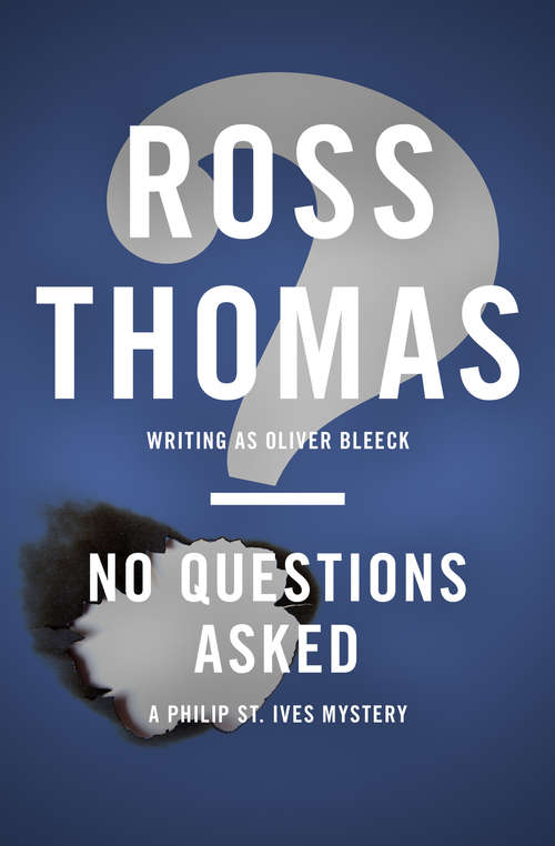 No Questions Asked (The Philip St. Ives Mysteries #5)