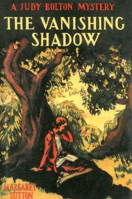 The Vanishing Shadow (A Judy Bolton Mystery)
