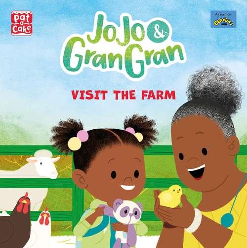 Visit the Farm (JoJo & Gran Gran #1)