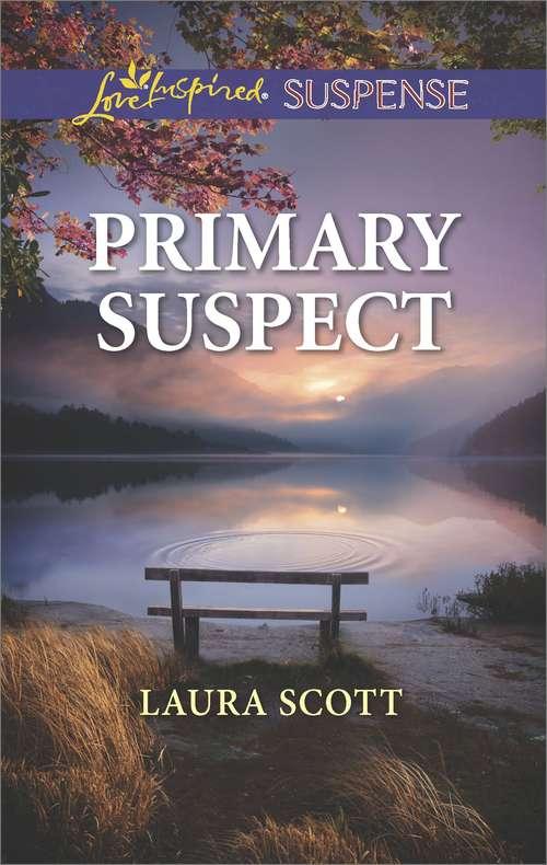 Primary Suspect: Primary Suspect Plain Outsider Fugitive Pursuit (Callahan Confidential)