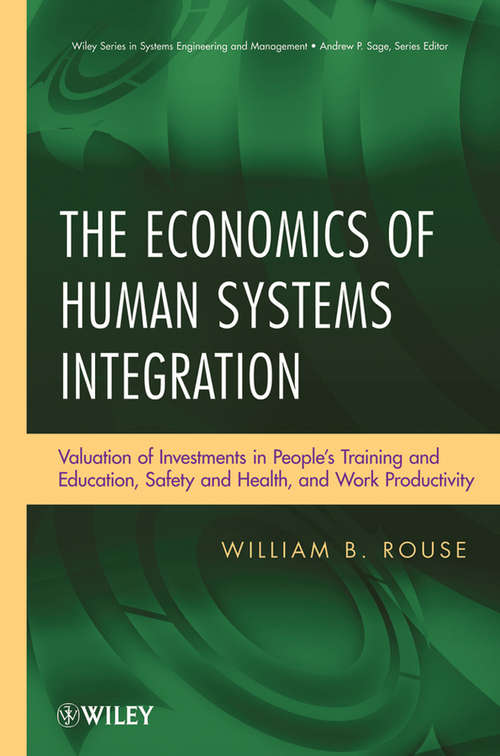The Economics of Human Systems Integration