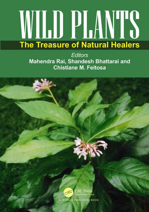 Wild Plants: The Treasure of Natural Healers