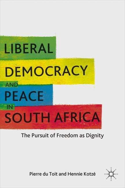 Liberal Democracy and Peace in South Africa