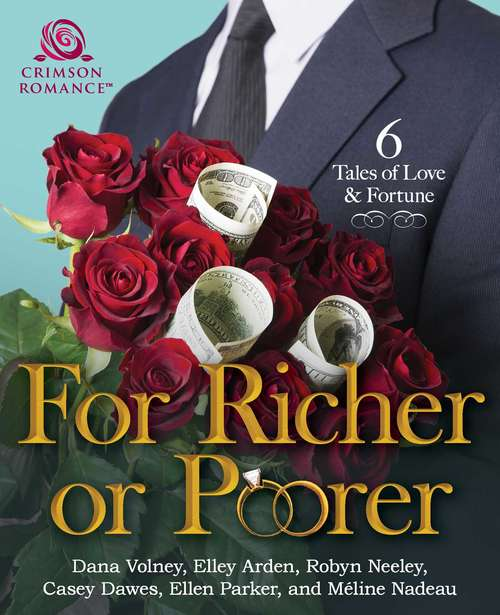 For Richer or Poorer: 6 Tales of Love & Fortune
