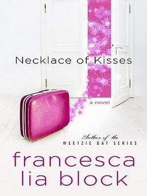 Necklace of Kisses ((Weetzie Bat Series)