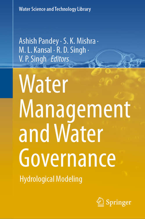Water Management and Water Governance: Hydrological Modeling (Water Science and Technology Library #96)
