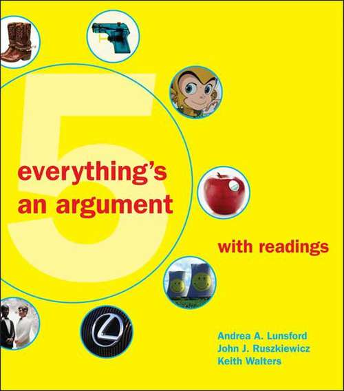 Everything's an Argument with Readings (5th edition)