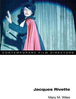 Jacques Rivette (Contemporary Film Directors)
