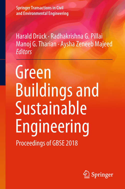 Green Buildings and Sustainable Engineering: Proceedings of GBSE 2018 (Springer Transactions in Civil and Environmental Engineering)