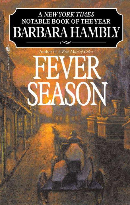 Fever Season (Benjamin January #2)