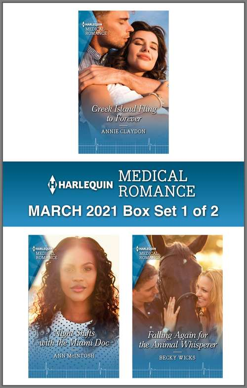 Harlequin Medical Romance March 2021 - Box Set 1 of 2