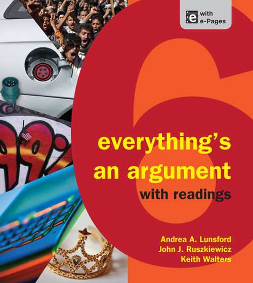 Everything's An Argument With Readings 6th Edition