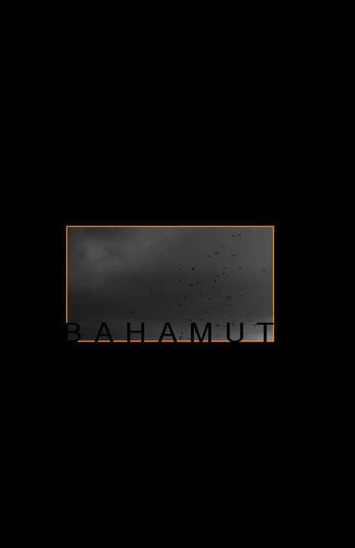 Bahamut (Masthead #1)