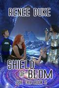 Shield of Beom: Side Trip Book 2 (Side Trip #2)