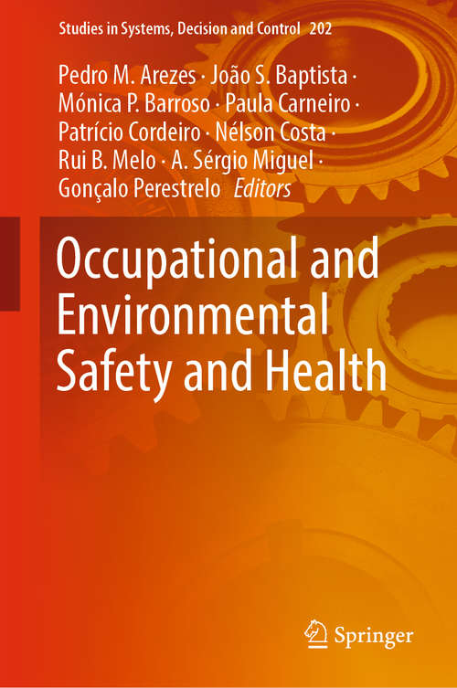 Occupational and Environmental Safety and Health (Studies in Systems, Decision and Control #202)